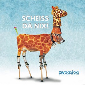 Zwoastoa Scheissdanix! CD Cover
