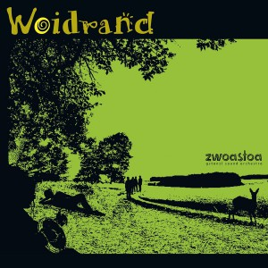 zwoastoa- woidrand cd cover